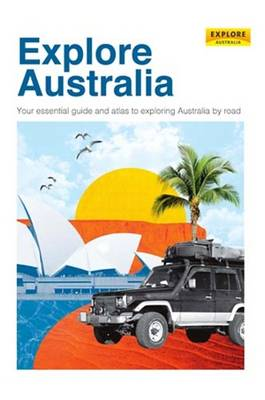 Explore Australia 35th edition by Explore Australia