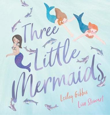 Three Little Mermaids by Lesley Gibbes