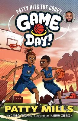 Patty Hits the Court: Game Day! 1 by Jared Thomas