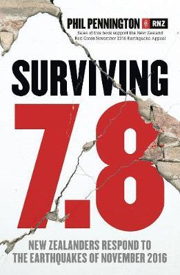 Surviving 7.8 by Phil Pennington
