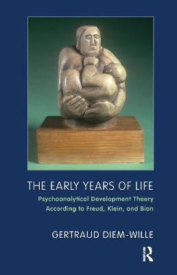 The Early Years of Life by Gertraud Diem-Wille