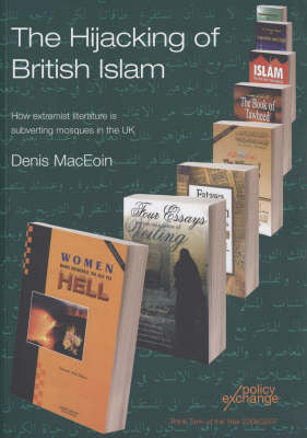 The Hijacking of British Islam by Denis Martin MacEoin