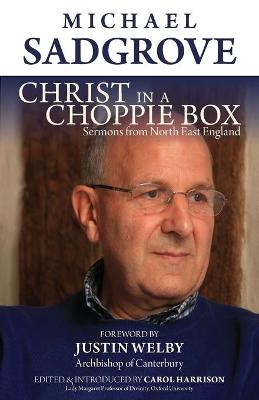 Christ in A Choppie Box by Michael Sadgrove