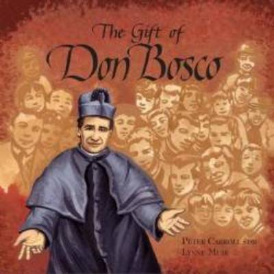 Gift of Don Bosco by Peter Carroll