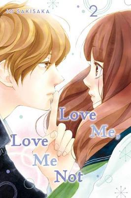 Love Me, Love Me Not, Vol. 2 by Io Sakisaka