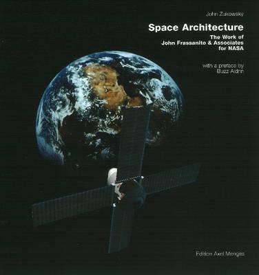 Space Architecture by John Zukowsky