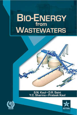 Bio-Energy from Wastewaters by Dr. S. N. Kaul