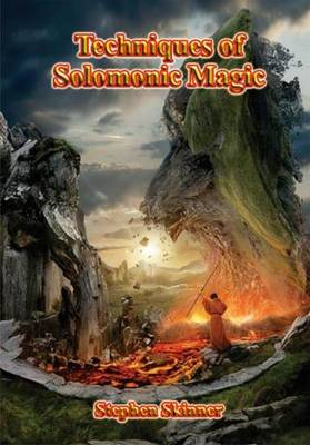 Techniques of Solomonic Magic by Stephen Skinner