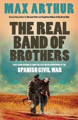 Real Band of Brothers by Max Arthur