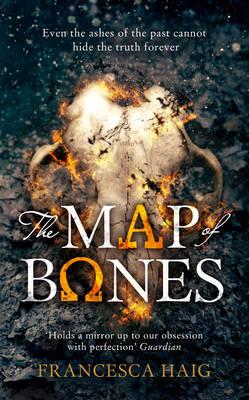 The Map of Bones (Fire Sermon, Book 2) by Francesca Haig