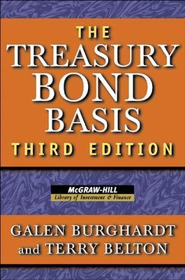 The Treasury Bond Basis by Galen Burghardt