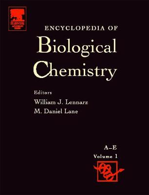 Encyclopedia of Biological Chemistry by William J. Lennarz