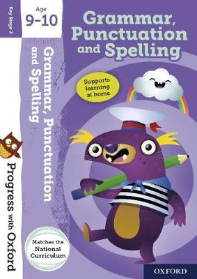 Progress with Oxford: Grammar, Punctuation and Spelling Age 9-10 by Eileen Jones