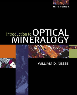 Introduction to Optical Mineralogy by William D. Nesse