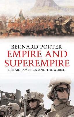 Empire and Superempire by Bernard Porter