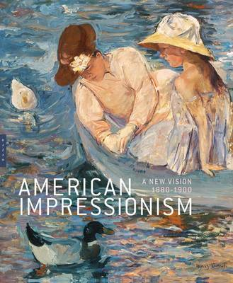 American Impressionism by Katherine M. Bourguignon