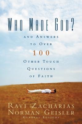 Who Made God? by Ravi Zacharias