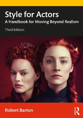 Style for Actors: A Handbook for Moving Beyond Realism book