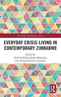Everyday Crisis-Living in Contemporary Zimbabwe book
