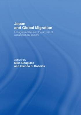 Japan and Global Migration by Mike Douglass