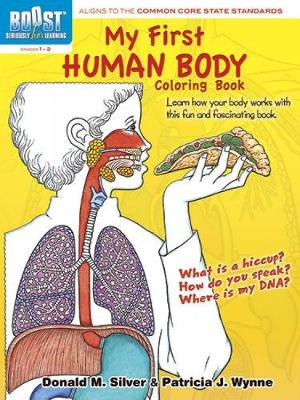 BOOST My First Human Body Coloring Book book