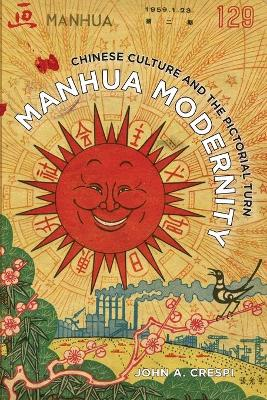Manhua Modernity: Chinese Culture and the Pictorial Turn book