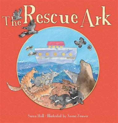 The Rescue Ark by Susan Hall