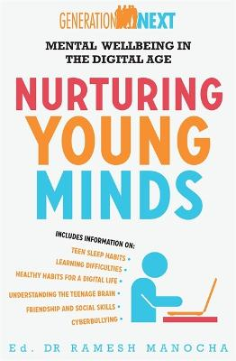 Nurturing Young Minds: Mental Wellbeing in the Digital Age by Dr. Ramesh Manocha