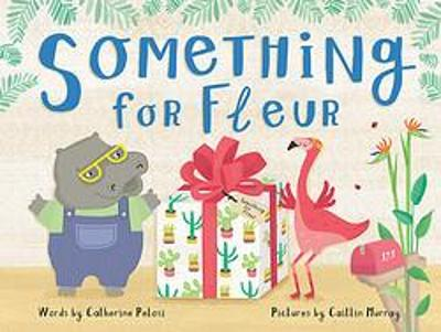 Something for Fleur by Caitlin Murray