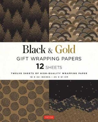 Black and Gold Gift Wrapping Papers: 12 Sheets of High-Quality 18 x 24 inch Wrapping Paper book