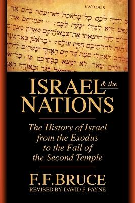 Israel and the Nations by F. F. Bruce