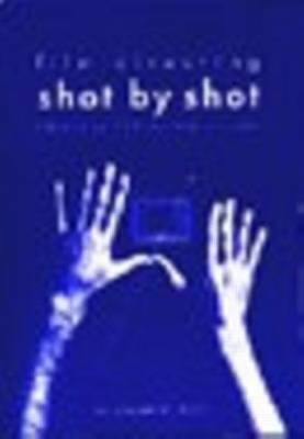 Film Directing Shot by Shot by Steve Katz