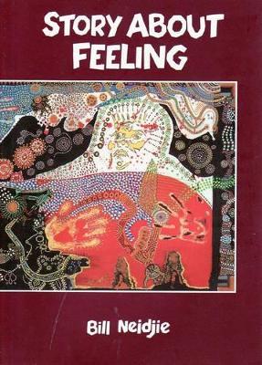 Story About Feeling by Bill Neidje