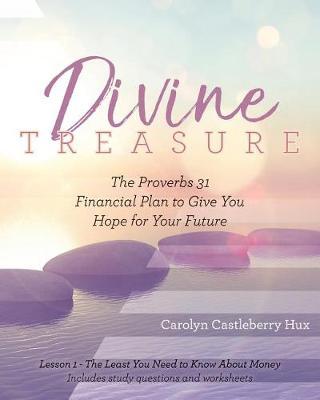 Divine Treasure by Carolyn Castleberry Hux