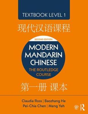 Modern Mandarin Chinese by Claudia Ross