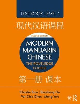 Modern Mandarin Chinese by Claudia Ross