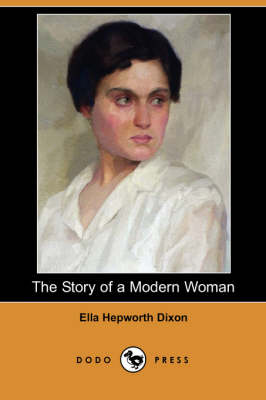 Story of a Modern Woman (Dodo Press) book