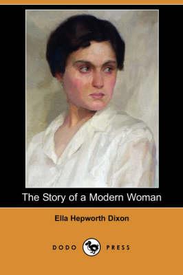 Story of a Modern Woman (Dodo Press) book