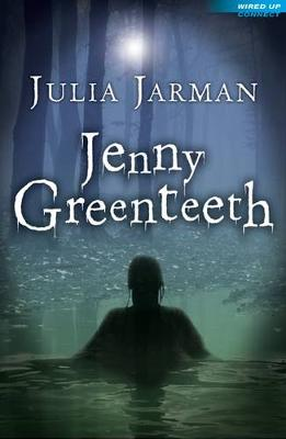 Jenny Greenteeth by Julia Jarman