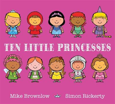 Ten Little Princesses by Simon Rickerty