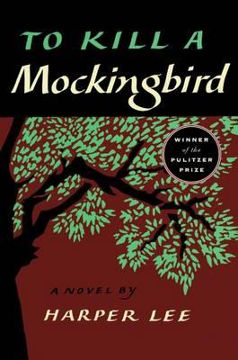 To Kill a Mockingbird by Harper Lee