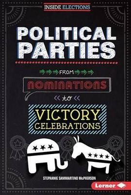 Political Parties by Stephanie Sammartino McPherson