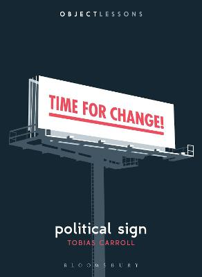 Political Sign by Tobias Carroll