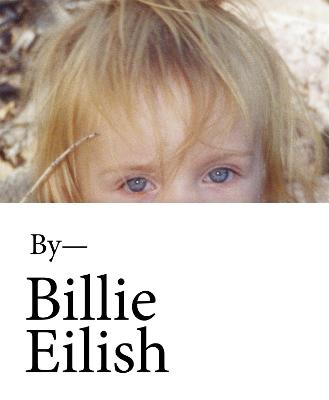 Billie Eilish by Billie Eilish