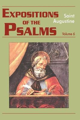 Expositions of the Psalms by Saint Augustine
