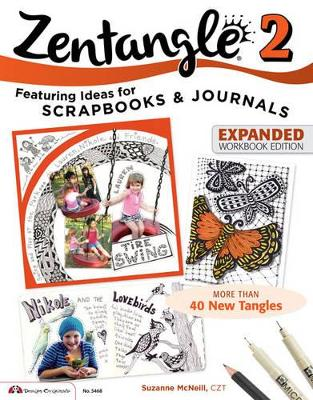 Zentangle 2, Expanded Workbook Edition by Suzanne McNeill