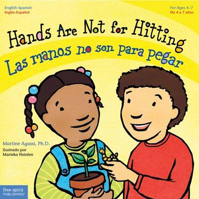 Hands Are Not for Hitting / Las Manos No Son Para Pegar by Martine Agassi