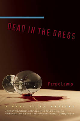 Dead in the Dregs by Peter Lewis