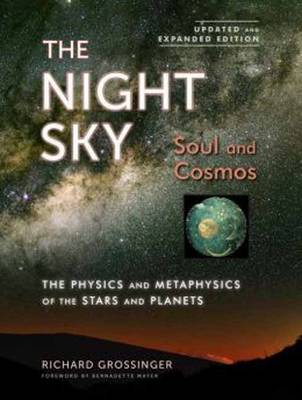 The Night Sky, Updated And Expanded Edition by Richard Grossinger