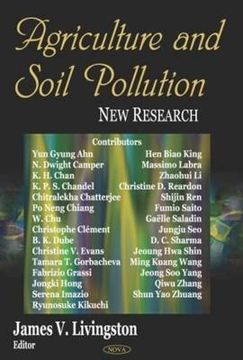 Agriculture & Soil Pollution by James V. Livingston